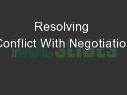 Resolving Conflict With Negotiation