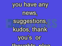 R esourceful    Futures If you have any news, suggestions, kudos, thank you�s  or  thoughts, plea