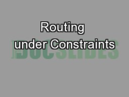 Routing under Constraints