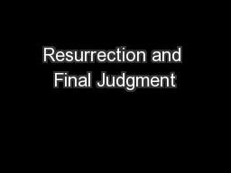 Resurrection and Final Judgment