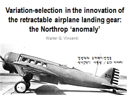 Variation-selection in the innovation of the retractable airplane landing gear: the Northrop �ano