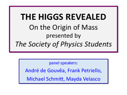 THE HIGGS REVEALED On the Origin of Mass PowerPoint PPT Presentation