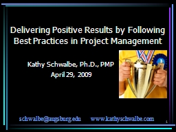 1 Delivering Positive Results by Following Best Practices in Project Management