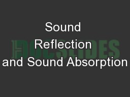 Sound Reflection and Sound Absorption PowerPoint PPT Presentation