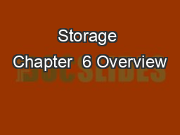 Storage Chapter  6 Overview