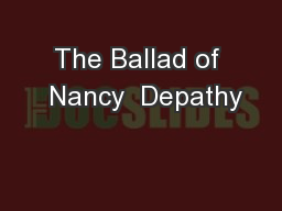 The Ballad of  Nancy  Depathy