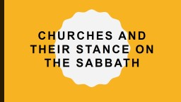 CHURCHES AND THEIR STANCE ON THE SABBATH