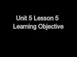 Unit 5 Lesson 5 Learning Objective