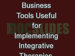 Discussing Clinical & Business Tools Useful for Implementing Integrative Therapies, Programs, a