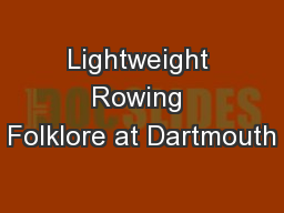 Lightweight Rowing Folklore at Dartmouth