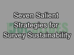 Seven Salient Strategies for Survey Sustainability