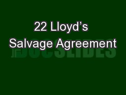 22 Lloyd�s Salvage Agreement