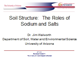 Soil Structure:  The Roles of Sodium and Salts PowerPoint PPT Presentation