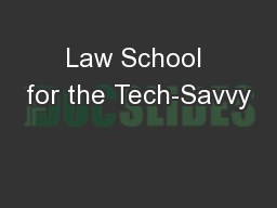 Law School for the Tech-Savvy