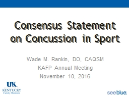 Consensus Statement on Concussion in Sport