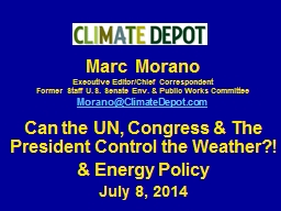 Marc Morano  Executive Editor/Chief Correspondent