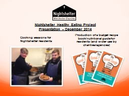 Cooking sessions for  Nightshelter residents