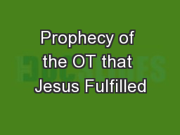 Prophecy of the OT that Jesus Fulfilled