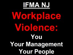 NRF Protect Workshop Active Shooter   Workplace Violence: It's About You, Your Management & Y