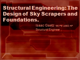 Structural Engineering: The Design of Sky Scrapers and Foundations. PowerPoint PPT Presentation