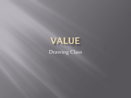 Value Drawing Class Value