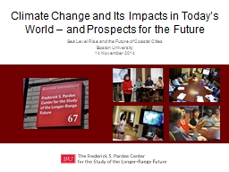 Climate Change and Its Impacts in Today's World – and Prospects for the Future