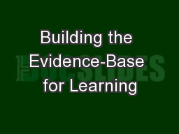 Building the Evidence-Base for Learning