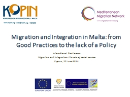 Migration and Integration in Malta: from Good Practices to the lack of a Policy