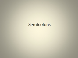 Semicolons I am cold, I want a warm blanket.