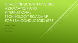Semiconductor industry association and International technology Roadmap for semiconductors (