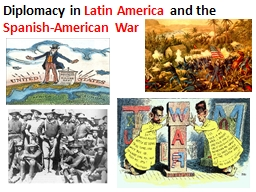 Diplomacy in  Latin America PowerPoint PPT Presentation