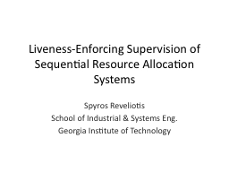 Liveness -Enforcing Supervision of Sequential Resource Allocation Systems