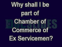 Why shall I be part of Chamber of Commerce of Ex Servicemen?