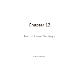 Chapter 12 Instructional Settings