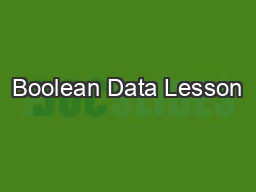 Boolean Data Lesson #2 CS1313 Spring 2018
