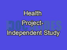 Health Project- Independent Study