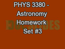 PHYS 3380 - Astronomy Homework Set #3