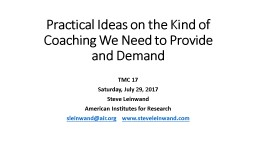 Practical Ideas on the Kind of Coaching We Need to Provide and Demand