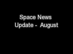 Space News Update -  August