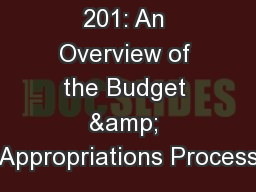 Legislation 201: An Overview of the Budget & Appropriations Process