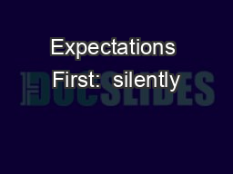 Expectations First:  silently