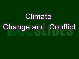 Climate Change and  Conflict