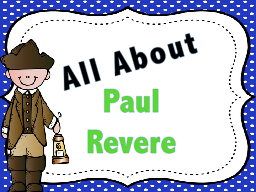 All About  Paul  Revere