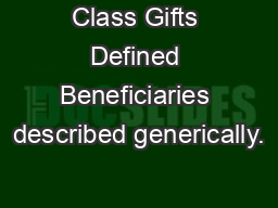 Class Gifts Defined Beneficiaries described generically.