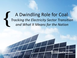 A Dwindling Role for Coal