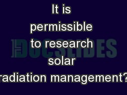 It is permissible to research solar radiation management?