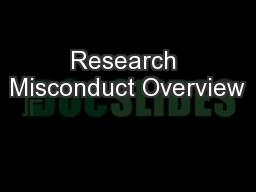 Research Misconduct Overview