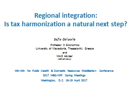 Regional integration:  Is tax harmonization a natural next step?