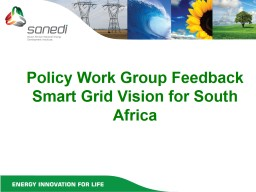 What is a smart Grid? Presented at the