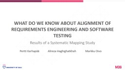 What do we know about alignment of requirements engineering and software testing PowerPoint PPT Presentation